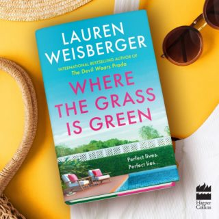 I'm so thrilled to reveal the UK cover of WHERE THE GRASS IS GREEN* today! The book releases 10 June and you can preorder it now at your favorite book retailer. About the book: Perfect lives. Perfect lies. The brand new novel from the global bestselling author of The Devil Wears Prada Peyton Marcus is the woman New York wakes up to, anchor of the most-watched morning show in the city. With a husband who adores her and a daughter who's headed to one of the best Ivy League schools, Peyton Marcus is that woman, and she's damn good at it… Skye, her sister, is a stay-at-home mom in Paradise, the idyllic NY suburb that's home to designer boutiques and people who fly private. She has a knack for helicopter-parenting with the best of them. But she's not like them. She's looking for something real and it's within touching distance… Max, Peyton's bright and quirky seventeen-year-old daughter, is poised to kiss the fancy private school she hates goodbye – and all of its spoiled rich kids – and head off to pursue her dreams in film. She's waited her entire life for this opportunity… (*This will release as WHERE THE GRASS IS GREEN AND THE GIRLS ARE PRETTY in the U.S. on May 18, 2021 and is available for preorder now)